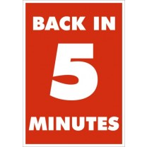 A5 SIGN - BACK IN 5 MINUTES