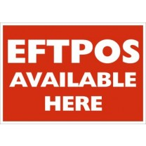 A5 SIGN - EFTPOS AVAILABLE HERE