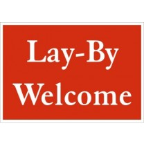A5 SIGN - LAY BY WELCOME