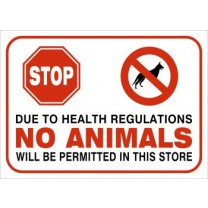 A4 SIGN - NO ANIMALS