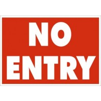 A5 No Entry Sign
