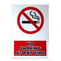 A4 SIGN - NO SMOKING AT ANY TIME