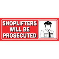 Shoplifters Prosecuted Sign
