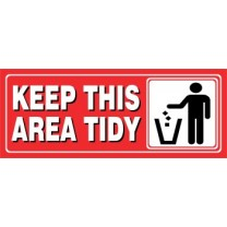 Sign - Please Keep This Area Tidy